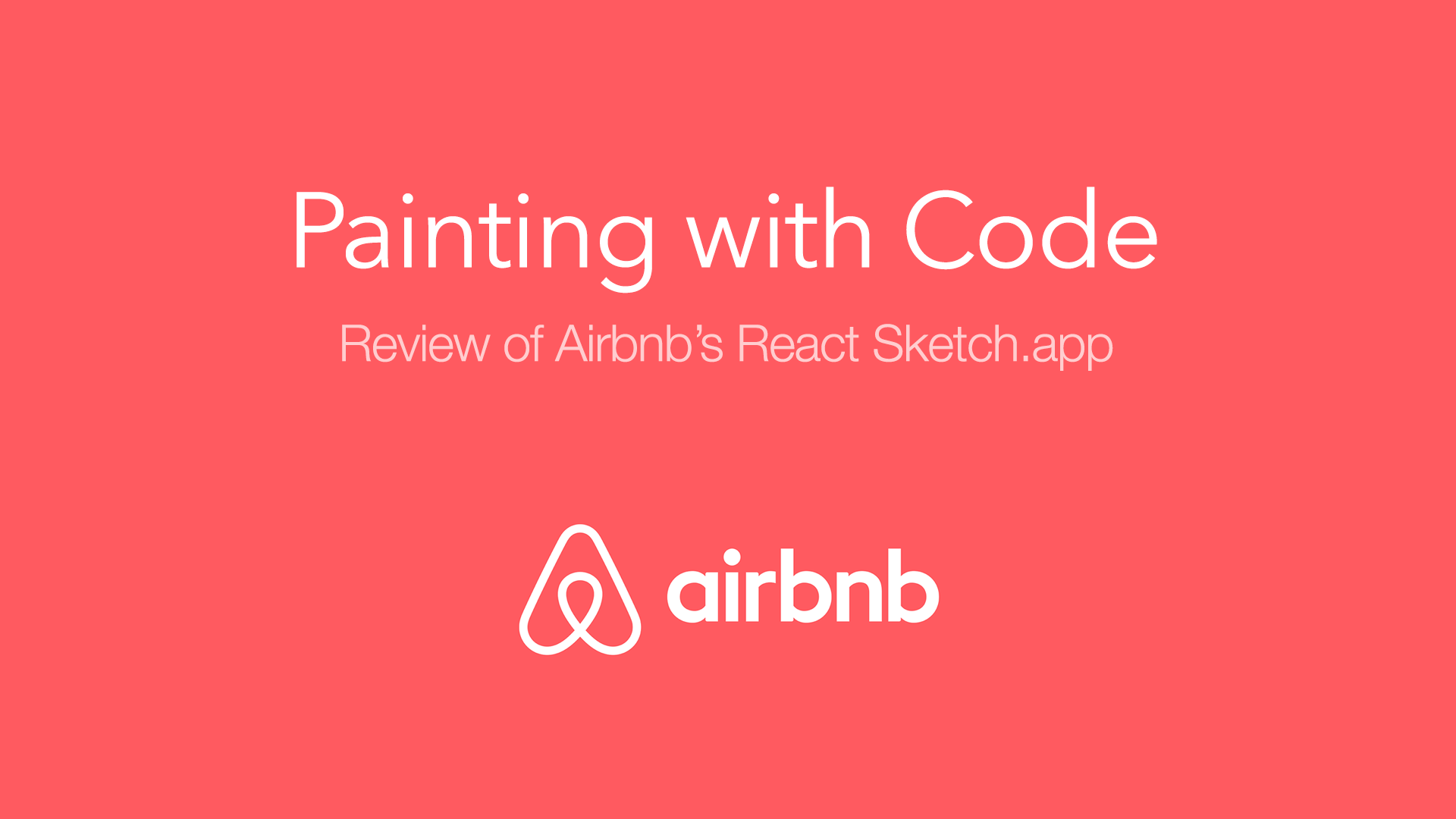 Painting with code - review of Airbnb's React Sketch app