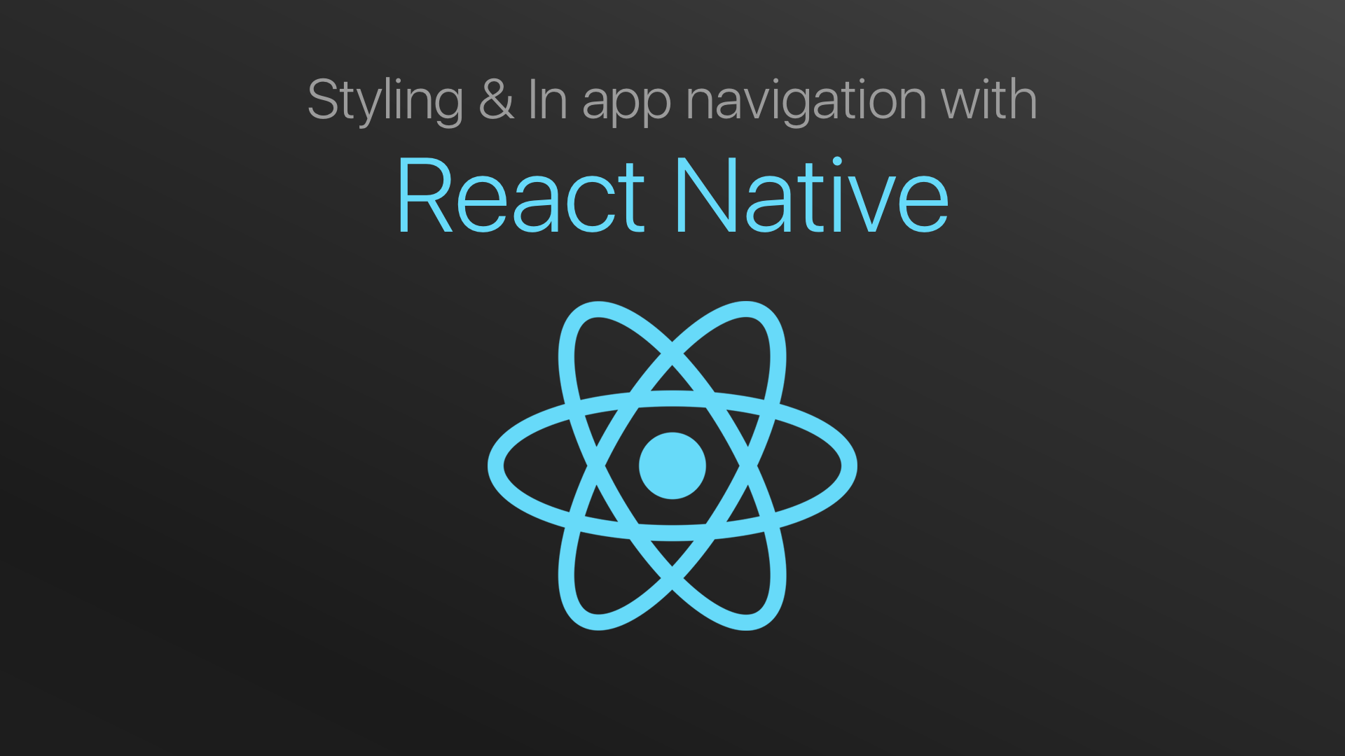 Navigation and Styling with React Native | developerlife com